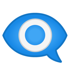 Eye In Speech Bubble Emoji on Google Android and Chromebooks